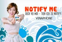 Dịch vụ Notify Me vinaphone