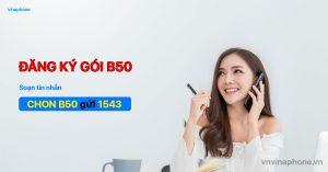 cach-dang-ky-goi-b50-vinaphone