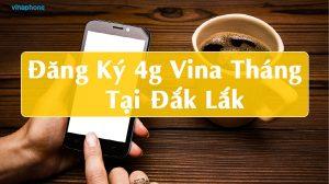 cach-dang-ky-4g-vina-thang-tai-dak-lak
