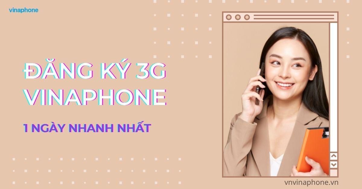 dang-ky-3g-vinaphone-1-ngay