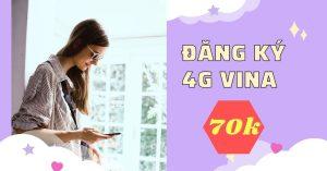 dang-ky-4g-vina-1-thang-70k