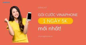 goi-cuoc-5k-1-ngay-cua-vinaphone