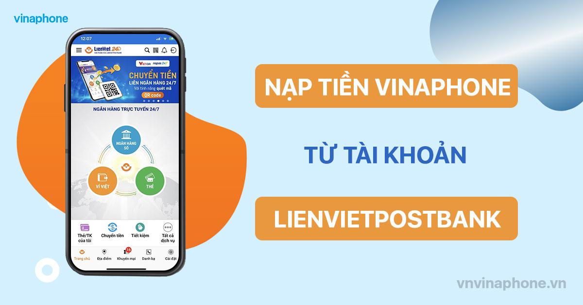 nạp tiền điện thoại VinaPhone qua LienVietPostBank