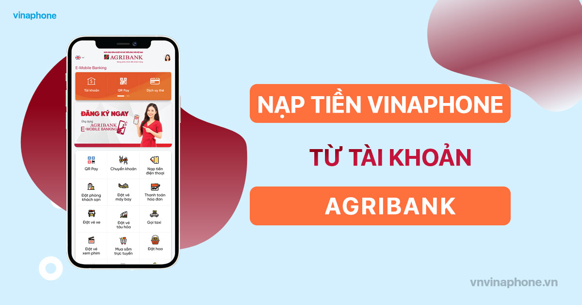 nap-tien-dien-thoai-vinaphone-qua-agribank