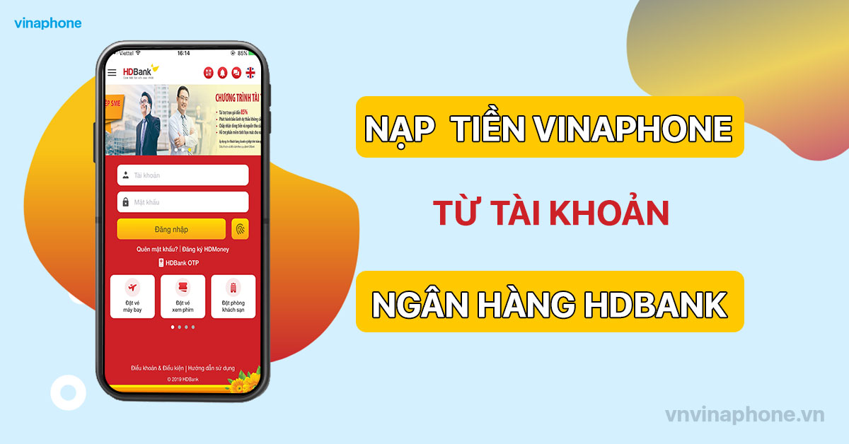 nạp tiền điện thoại VinaPhone qua app HDBank