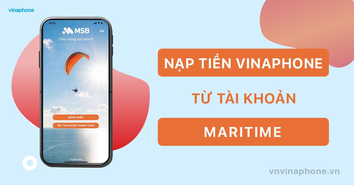 Nạp tiền điện thoại VinaPhone qua app MSB