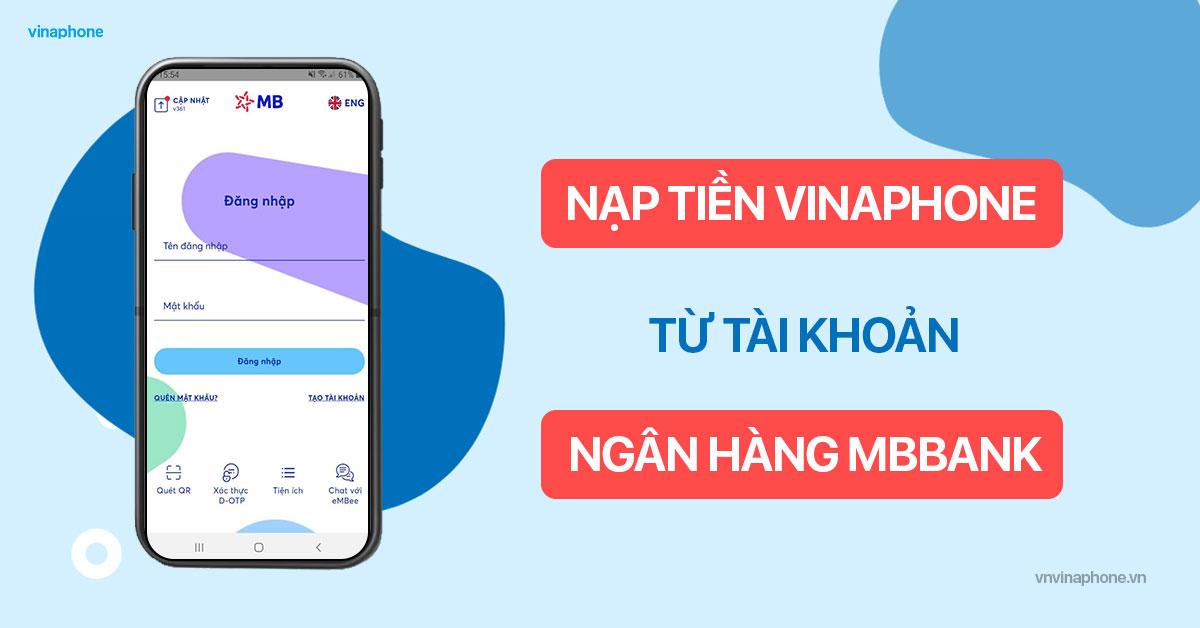 nạp tiền điện thoại VinaPhone qua MBBank