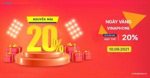 VinaPhone Khuyến Mãi 20% Nạp Thẻ Ngày 10/09/2021