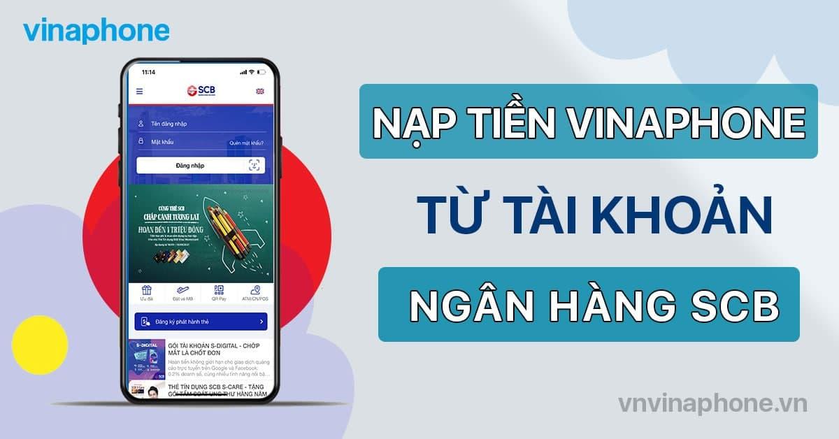 nạp tiền điện thoại VinaPhone qua ngân hàng SCB