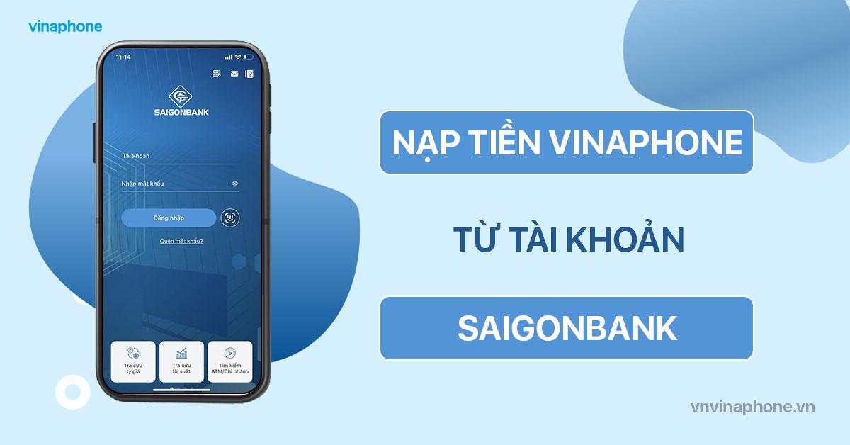 nạp tiền điện thoại VinaPhone qua SAIGONBANK