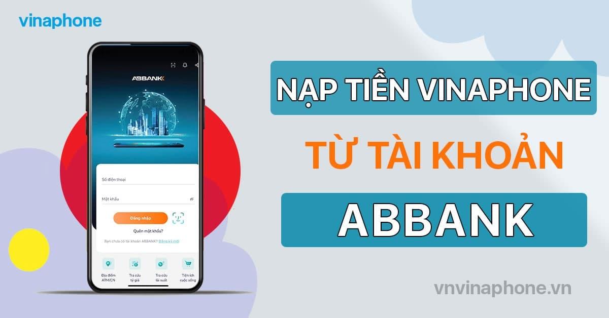 nạp tiền điện thoại VinaPhone qua ABBank