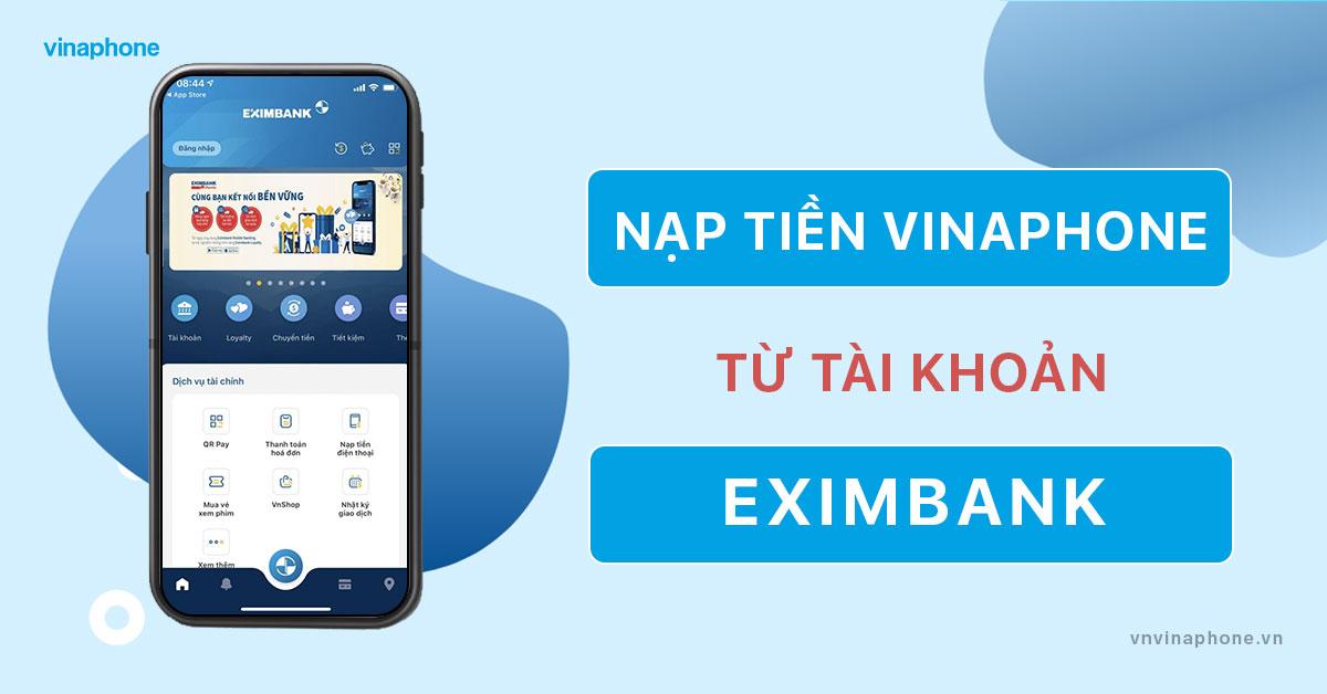 nạp tiền điện thoại VinaPhone qua Eximbank