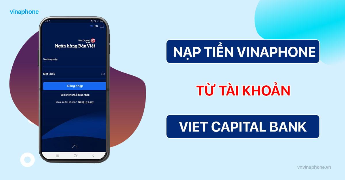 nạp tiền điện thoại VinaPhone qua ngân hàng Bản Việt